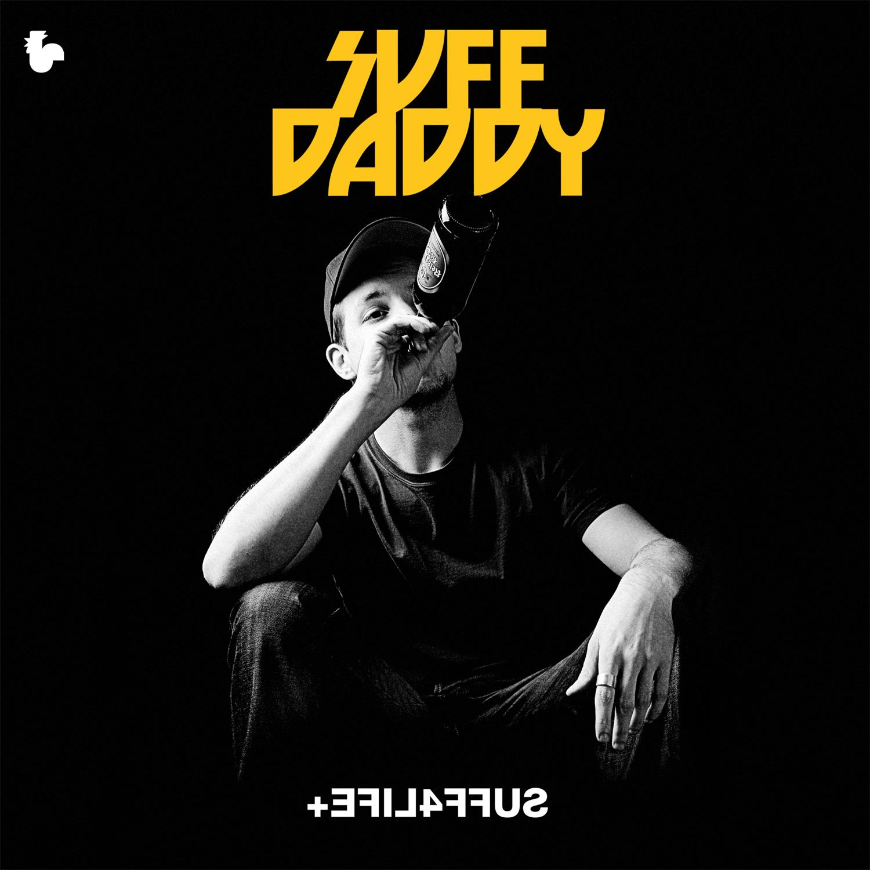 Suff Daddy - +EFIL4FFUS